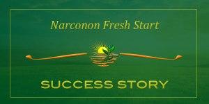 Narconon Fresh Start Success Story