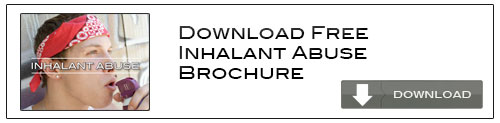 Download Free Inhalant Abuse Brochure